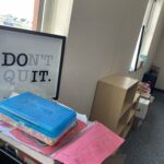 A Don't Quit sign in a teachers classroom