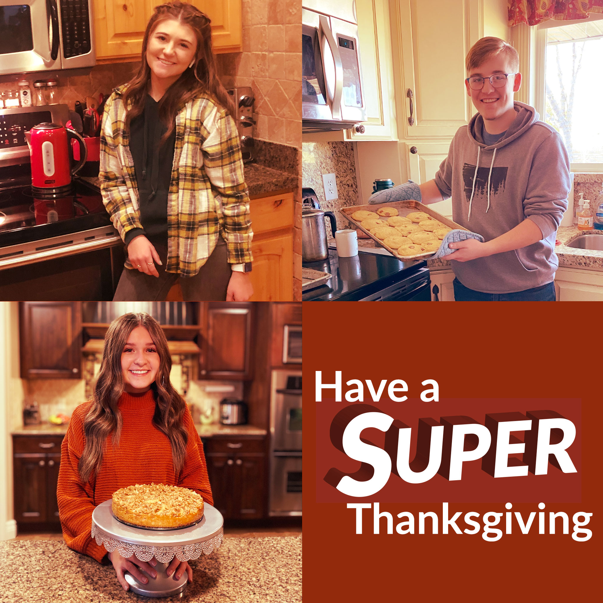 Three students in their home kitchens | Have a Super Thanksgiving